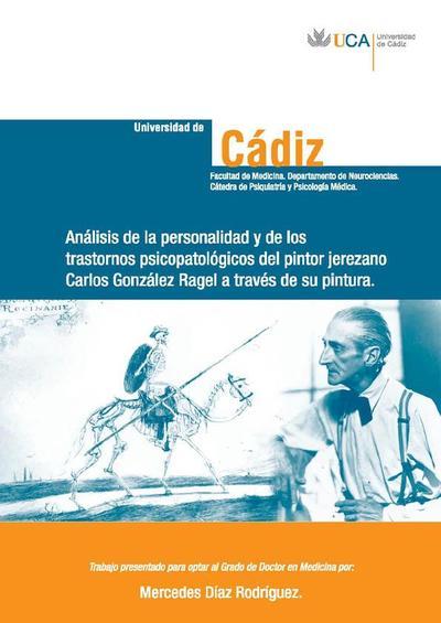 Análisis de la personalidad y de los trastornos psicopatológicos del pintor jerezano Carlos González Ragel a través de su pintura