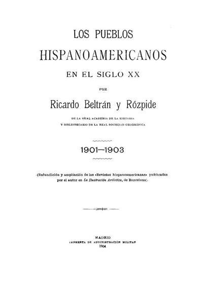 Los pueblos hispanoamericanos en el siglo XX : 1901-1903