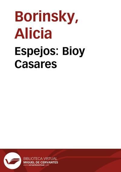 Espejos: Bioy Casares