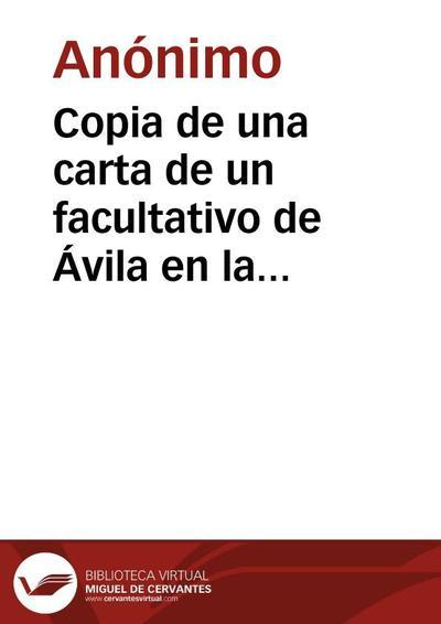 Copia de una carta de un facultativo de Ávila en la que se da noticia del hundimiento de la parte superior de uno de los cubos de la muralla de la ciudad.