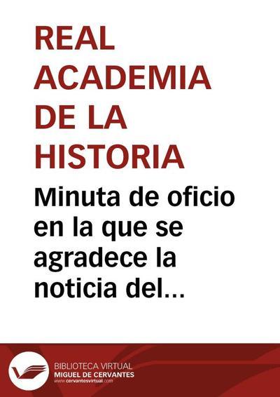 Minuta de oficio en la que se agradece la noticia del hallazgo de cerámicas y monedas antiguas en el cerro del Castillo de Soria.