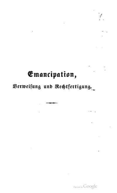 Meine Emancipation, Verweisung und Rechtfertigung
