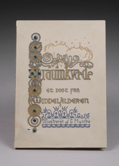 Draumkvædet. Et digt fra middelalderen. Illustreret af G.Munthe
