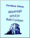 Abednegó sétája Babilonban