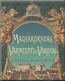 Magyarország vármegyéi és városai