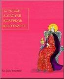 A magyar középkor költészete