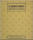 II. Rákóczi Ferenc emlékezései és vallomásai