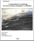 A matematikai és a gazdasági törvényszerűségek analógiája és verifikálása