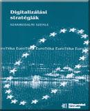 Digitalizálási stratégiák