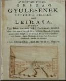 A' mostan folyó ország gyűlésnek satyrico critice való leírása, a' mellyet ... írta azon ... hazafi, a'kinek pennájából folyt ki a' Falusi Nótáriusnak Budára való utazása