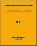 A pecsétviaszgomba (Ganoderma lucidum)