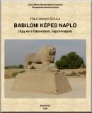 Babiloni képes napló: Egy év a háborúban, napról-napra