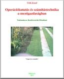 Operációkutatás és számítástechnika a mezőgazdaságban: Tudományos konferenciák előadásai