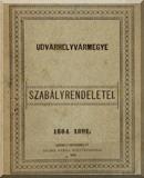 Udvarhelyvármegye szabályrendeletei, 1884-1891: