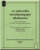 Az andreutika mentálpedagógiai alkalmazása: Oktatási segédanyag az OPNI andreutikai tanfolyamához