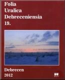 Folia Uralica Debreceniensia 19.: