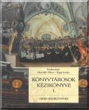 A könyvtártudomány és információtudomány alapjai: