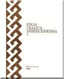 Folia Uralica Debreceniensia 1.: