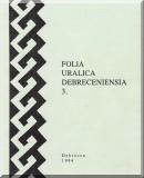 Folia Uralica Debreceniensia 3.: