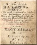 A sóltároknak bassusa: Mellyet a nótáknak természetekhez alkalmaztatott közönséges régulákon contrascribai hivataljában ki dolgozott...