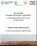 Határon átívelő tájak karaktere: A Fertő-Hanság medence és Sopron térségeDas Neusiedlersee-Waasen-Becken und die Region Sopron