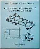 Raman szórás nanoszerkezetű kalkogenid üvegekben: