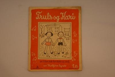 Truls og Kari / en liten bok for store og små / av Thorbjørn Egner