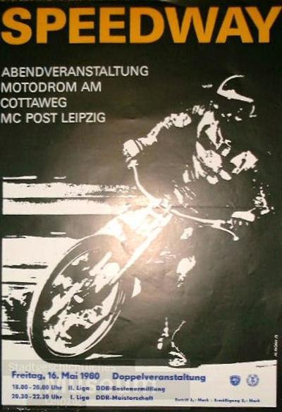 Speedway - Abendveranstaltung Motodrom am Cottaweg MC Post Leipzig - Doppelveranstaltung
