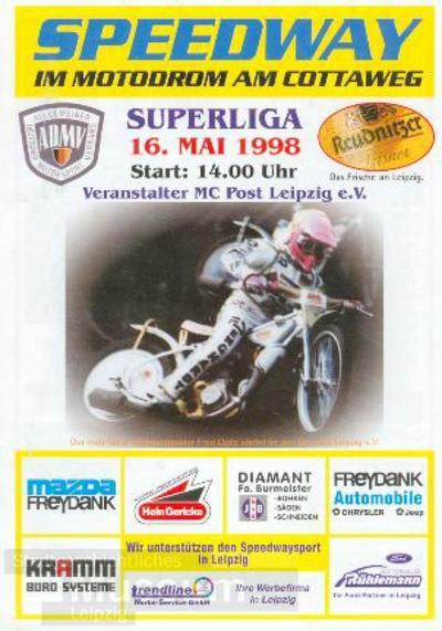 Speedway im Motodrom am Cottaweg Superliga 16. Mai 1998 Start 14.00 Uhr