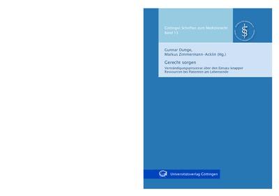 fd672df061c2 Gerecht sorgen - Verständigungsprozesse über den Einsatz knapper Ressourcen  bei Patienten am Lebensende
