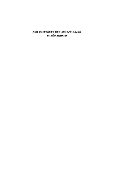 Der Totenkult der Ngadju Dajak in Süd-Borneo (2 Vols.)