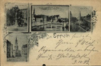 Opole : Gruss aus Oppeln [ratusz, pomnik Wilhelma I przed gmachem Rejencji, Opolska Wenecja, ulica Zamkowa]