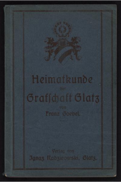 Heimatkunde der Grafschaft Glatz : für die Schule bearbeitet