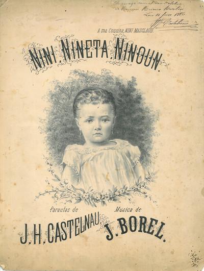 Nini, nineta, ninoun [Musique imprimée] / Paraulas de J. H. Castelnau ; Musica de J. Borel