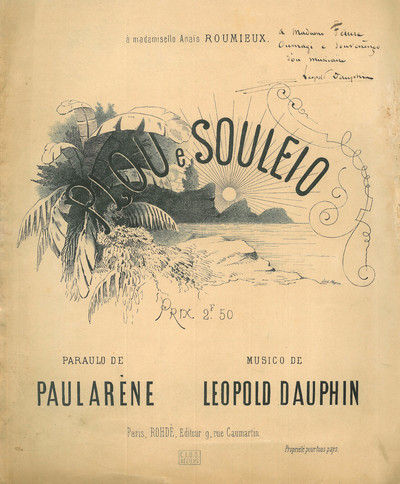 Plòu e souleio [Musique imprimé] / Paraulo de Paul Arène ; Musico de Leopold Dauphin