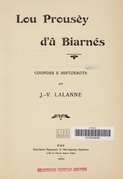 Lou Prousèy d'û biarnés, coundes et histoerots / Jean-Victor Lalanne ; [préf de Louis Batcave]