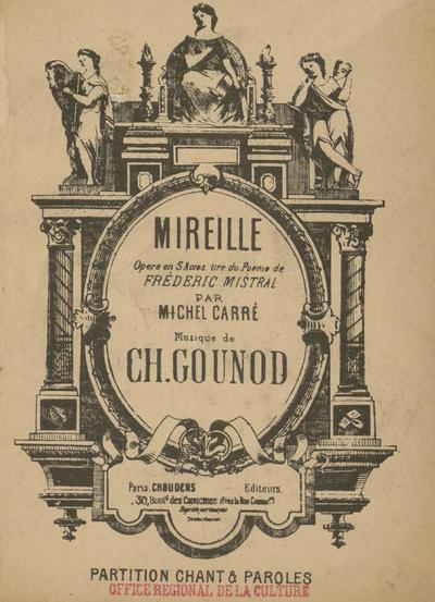 Mireille : Opéra en 5 actes  [partition] : nouvelle version de l'Opéra-Comique (1901) / Gounod CH