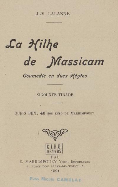 La hilhe de Massicam : coumedie en dues hèytes / J.-V. Lalanne. - Sigounde tirade