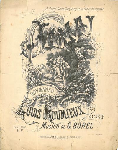 Jamai [Musique imprimée] : Roumanso / Paraulo de Louis Roumieux, de Nîmes ; Musico de G. Borel.