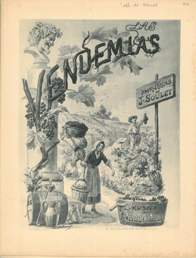 Las Vendemias [Musique imprimée] / Paraulas de Joseph Soulet ; Musica de Joseph Vaudricour ; Edmond Marsal, ill.