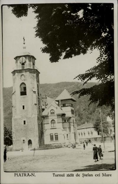 Piatra-N. Turnul zidit de Ştefan cel Mare