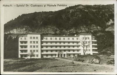 Piatra-N. - Spitalul Dr. Costinescu şi Muntele Pietricica