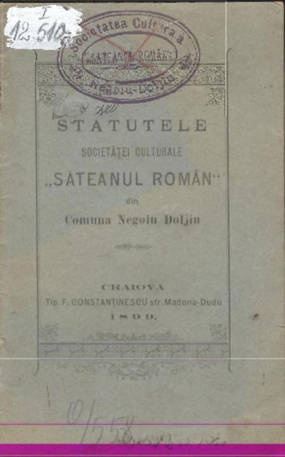 Statutele Societăţei Culturale Săteanul Român din Comuna Negoiu Doljiu