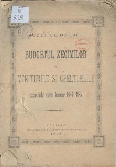 Budgetul zecimilor de veniturile şi cheltuelile Eserciţiului anului financiar 1884-1885