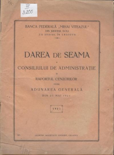 Darea de seamă a Consiliului de Administraţie şi Raportul Cenzorilor către Adunarea Generală din 25 mai 1924