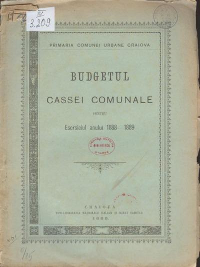 Budgetul Cassei Comunale pentru esersiciul anului 1888-1889