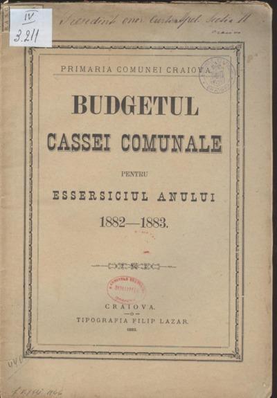 Budgetul Cassei Comunale pentru essersiciul anului 1882-83