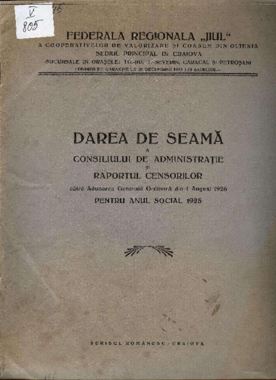 Darea de seamă a Consiliului de administraţie şi raportul censorilor către Adunarea Generală Ordinară din 1 august 1926