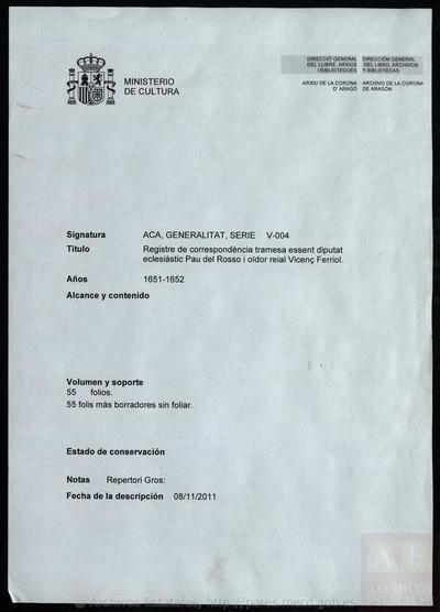 Registre de correspondència tramesa essent diputat elcesiàstic Pau del Rosso i oïdor reial Vicenç Ferriol