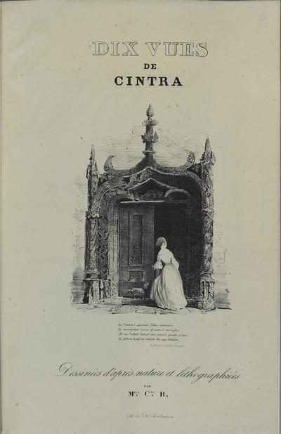 Dix vues de Cintra: dessinés dªaprès nature et lithographiés